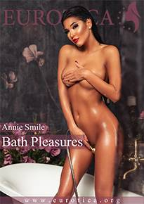 One of the greatest pleasures for Annie is taking a long hot bath. And for us is being able to see her lying naked in the bathtub.